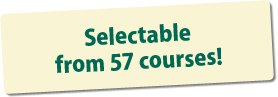 Selectable from 57 courses!